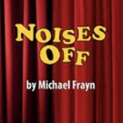 Pacific Coast Repertory Theatre presents NOISES OFF at the Firehouse Arts Center