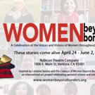 WOMEN BEYOND BORDERS Makes World Premiere at Rubicon Theatre Co