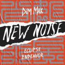Eclipse Drops Dynamic New Noise Single ENDEAVOR