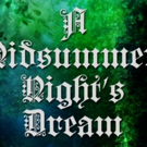 The Group Rep to Present A MIDSUMMER NIGHT'S DREAM at The Lonny Chapman Theatre