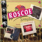 Eric Ambel Releases ROSCOE SAMPLER, A Special Edition Mix of His First Three Albums