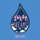 WESLEE Unveils New Single SWEAT DREAMS