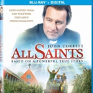 John Corbett-Led ALL SAINTS Arrives On Digital, Blu-ray/DVD 12/12