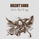 Singer/Songwriter Brent Cobb Confirms 2018 Headline Tour