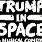 TRUMP IN SPACE Announces Final Extension