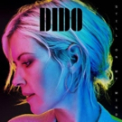 Dido's New Single GIVE YOU UP Out Now, New Album Out 3/8, Embarks On US Tour