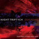 Duo Noire Releases Night Triptych, An Album Of World Premieres For Guitar Duo By Wome Photo