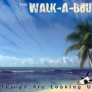 Australian-American New York Rock Band THE WALK-A-BOUT to Release Sophomore Album THI Photo