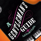 A GENTLEMAN'S GUIDE TO LOVE AND MURDER to Bring Humor and Mayhem to Thousand Oaks