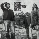 Mike Montrey Band Releases New Music Video/Single 'Blanket Full of Dust'
