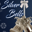 Way Off Broadway Celebrates The Holiday Season With SILVER BELLS