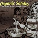 'ORGANIC SOFRITO' to Make World Premiere at United Solo