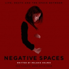 World Premiere Play NEGATIVE SPACES Opens At Dorie Theatre At The Complex