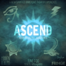 Hidden Realms Presents ASCEND At The Hollywood Fringe Festival Photo