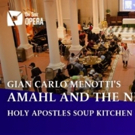 On Site Opera to present Menotti's AMAHL AND THE NIGHT VISITORS at the Holy Apostles Soup Kitchen