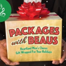 BWW Previews: PACKAGES WITH BEAUS - HEARTLAND MEN'S CHORUS at Folly Theatre