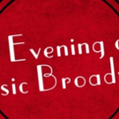Christine Pedi And Roz Ryan Join The Line-Up For An Evening Of Classic Broadway
