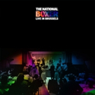 The National To Release BOXER LIVE IN BRUSSELS July 13
