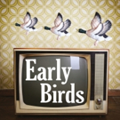 Full Cast Announced For New Play EARLY BIRDS Photo