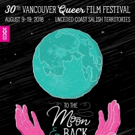 VQFF Turns 30! Out On Screen Announces Festival Dates, Community Birthday Party, & Fe Photo