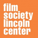 Film Society of Lincoln Center May Announcements and Updates