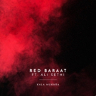 Red Baraat Announce New Album Out June 30 + Share First Single KALA MUKHRA