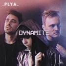 Electronic Alt-Pop Trio PLYA Release DYNAMITE