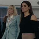 VIDEO: Sandra Bullock, Cate Blanchett & More in Official OCEAN'S 8 Trailer!