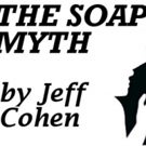 THE SOAP MYTH Starring Emmy Award-winning Legend Ed Asner Comes to The Arsht Center