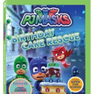 PJ MASKS: Birthday Cake Rescue is Available on DVD 6/4