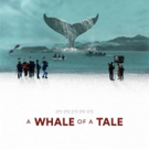 A WHALE OF A TALE To Be Released on VOD Exclusively on iTunes 10/30