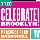 BRIC Celebrate Brooklyn! Festival Announces Lineup for 40th Season