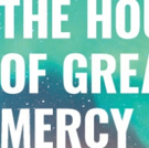 Announcing The Cast And Creative Team Of Diversionary's World Premiere THE HOUR OF GREAT MERCY