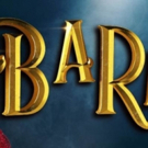 Full Cast Announced For Todd Mckenney And Rachael Beck Led BARNUM THE CIRCUS MUSICAL