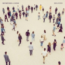 Mumford & Sons Release Second Single BELOVED