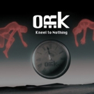 O.R.k. Premiere KNEEL TO NOTHING, The Debut Single & Video From New Album RAMAGEHEAD Photo