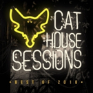 Cat Dealers Release 'Cat House Sessions: Best Of 2018'