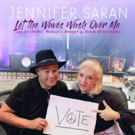 Jennifer Saran Issues a Heartfelt Plea to Voters with LET THE WAVES WASH OVER ME (SONG FOR CHRISTINE)
