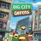 Disney Channel Orders Second Season of BIG CITY GREENS Ahead of the Series Premiere, Monday, June 18