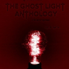 Aberrant Theatre to Launch THE GHOST LIGHT ANTHOLOGY This Halloween Season Photo