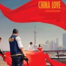 CHINA LOVE to Make Its U.S. Premiere Photo