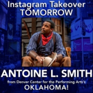 Antoine L. Smith of DCPA's OKLAHOMA! Will Takeover BWW Instagram Tomorrow! Photo