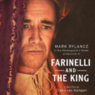 Rush Policy Announced For FARINELLI AND THE KING Photo