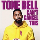 Showtime Presents Comedy Special, TONE BELL: CAN'T CANCEL THIS