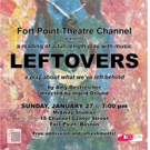 LEFTOVERS: PTSD Musical Premieres At Fort Point Theater Channel
