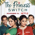 VIDEO: Vanessa Hudgens Stars in the Trailer for THE PRINCESS SWITCH