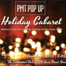 Eduardo Guzman of Pitch Me This Productions Invites One and All to PMT POP UP: HOLIDAY CABARET