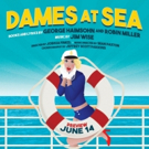 DAMES AT SEA Opens June 15 At Sierra Madre Playhouse