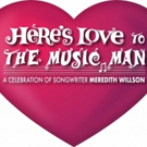 Jim Dale and Robert Cuccioli Headline Ziegfeld Society's HERE'S LOVE TO THE MUSIC MAN Meredith Willson Tribute Today