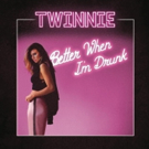 Twinnie's New EP 'Better When I'm Drunk' is Out Now Photo